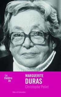Le théâtre de Marguerite Duras
