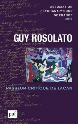 Guy Rosolato, passeur critique de Lacan