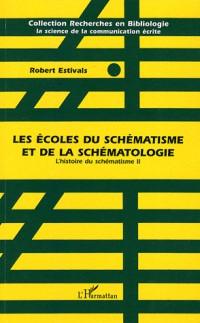 L'histoire du schématisme 2