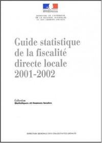 Guide statistique de la fiscalité directe locale 2001-2002 : 19ème édition Janvier 2003