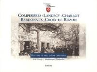 Compesières, Landecy, Charrot, Bardonnex, Croix-de-Rozon : Histoire et vécu d'une commune