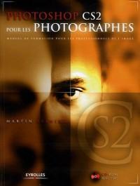 Photoshop CS2 pour les photographes : Manuel de formation pour les professionnels de l'image
