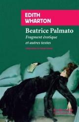 Béatrice Palmato : Fragment érotique et autres textes [Poche]