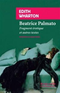 Béatrice Palmato : Fragment érotique et autres textes
