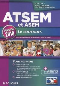 ATSEM / ASEM Agent territorial spécialisé des écoles maternelles : Concours de catégorie C d'agent spécialisé des écoles maternelles, concours 2010
