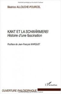 Kant et la Schwärmerei : Histoire d'une fascination
