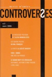 Controverses, N° 1 : Théologie politique de l'altermondialisation