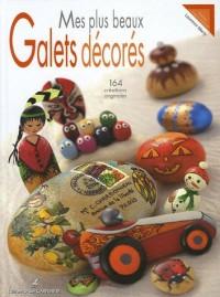 Mes plus beaux galets décorés : 164 créations originales