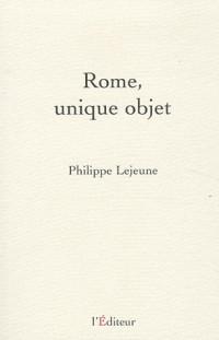 Rome, unique objet