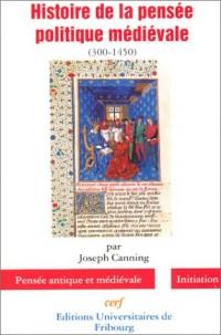 Histoire de la pensée politique médiévale