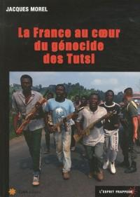 La France au coeur du génocide des Tutsi