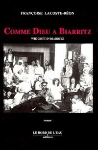 Comme Dieu à Biarritz