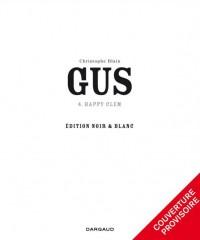Gus  - tome 4 - Happy Clem - version N&B