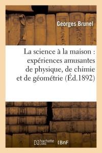 La Science a la Maison  ed 1892