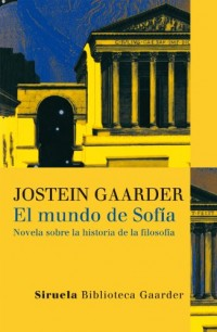 El mundo de Sofía: Novela sobre la historia de la filosofía