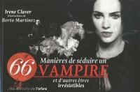 66 manières de rendre un vampire amoureux