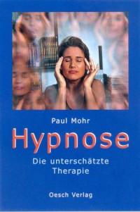 Hypnose.