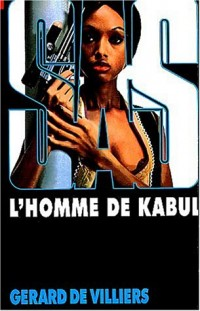 SAS, numéro 25 : L'Homme de Kabul