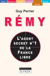Rémy, l'agent secret n°1 de la France libre (grands caractères)