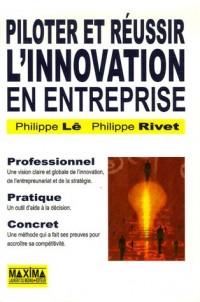 Piloter et réussir l'innovation en entreprise : Aider l'entrepreneur à être stratège