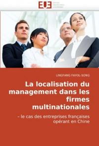 La Localisation Du Management Dans Les Firmes Multinationales
