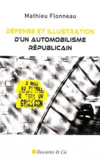 Défense et illustration d'un automobilisme républicain : Essais libres