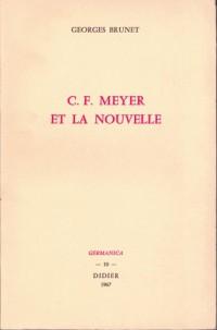 C.f. meyer et la nouvelle.
