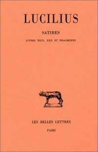 Satires, tome 3 : Livres XXIX, XXX et Fragments