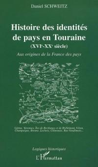 Histoire des identites de pays en touraine (xvie-xxe siecle) aux origines de la f