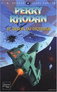 Perry Rhodan , tome 86 : Le Déclin du dictateur