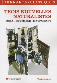 Trois Nouvelles naturalistes