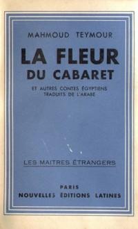 La Fleur du Cabaret