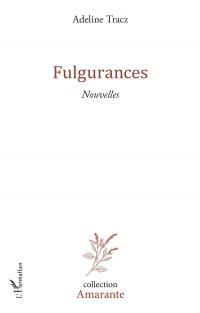 Fulgurances: Nouvelles