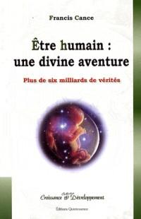 Être Humain : une divine aventure