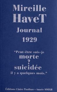 Journal 1929 : Peut-être suis-je morte ? suicidée il y a quelques mois