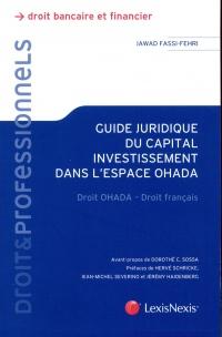 Guide juridique du capital investissement dans l'espace Ohada: Droit OHADA - Droit français