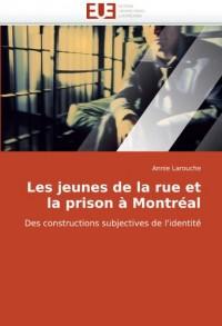 Les Jeunes de La Rue Et La Prison Montral