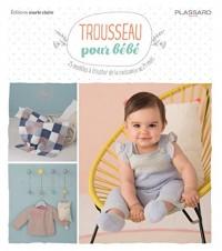 Trousseau pour bébé