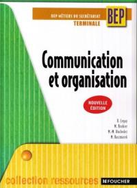 Communication et organisation Tle BEP Métiers du secrétariat