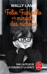 Felix Funicello et le miracle des nichons [Poche]