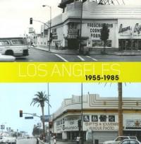 Los Angeles 1955-1985 : Birth of an Art Capital, édition en langue anglaise