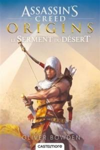 Assassin's Creed Origins: Le serment du désert
