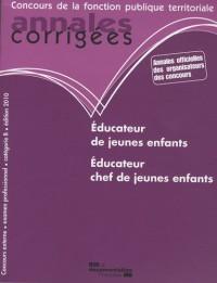Educateur de jeunes enfants, éducateur chef de jeunes enfants : Annales corrigées