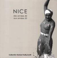 Nice Annees 30 aux Annees 50