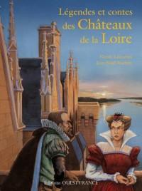 Légendes et contes châteaux de la Loire
