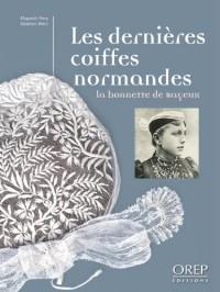 Les Dernières Coiffes Normandes