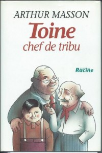 Toine, chef de tribu