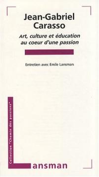 Art, culture et éducation au coeur d'une passion