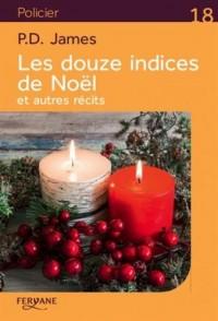 Les douze indices de Noël et autres récits