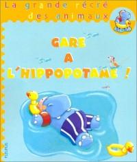 Gare à l'hippopotame (1 livre + 1 magnet)